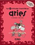 LES TEVES 12 VIRTUTS IRRESISTIBLES : ÀRIES