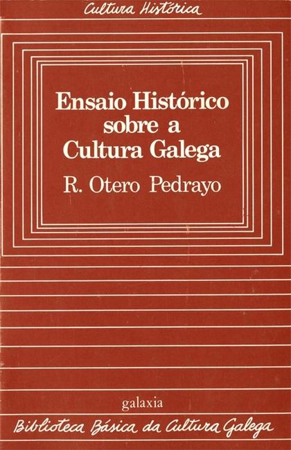 ENSAIO HISTÓRICO DA CULTURA GALEGA