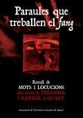 PARAULES QUE TREBALLEN EL FANG : RECULL DE MOTS I LOCUCIONS DELS OFICIS DE TERRISSER I RAJOLER