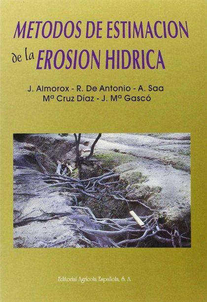 MÉTODOS DE ESTIMACIÓN DE LA EROSIÓN HÍDRICA.