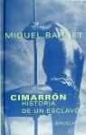 CIMARRON HISTORIA DE UN ESCLAVO