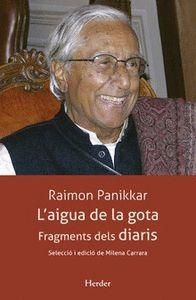 AIGUA DE LA GOTA,L´. FRAGMENTS DELS DIARIS