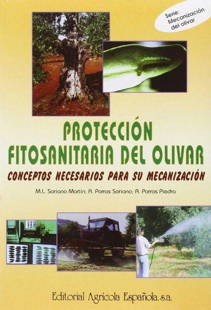 PROTECCIÓN FITOSANITARIA DEL OLIVAR: CONCEPTOS NECESARIOS PARA SU MECA