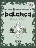 LES TEVES 12 VIRTUTS IRRESISTIBLES : BALANÇA