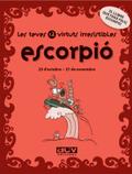 LES TEVES 12 VIRTUTS IRRESISTIBLES : ESCORPIÓ