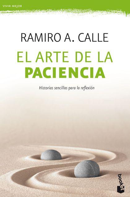 EL ARTE DE LA PACIENCIA.