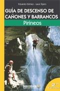 GUÍA DE DESCENSO DE CAÑONES Y BARRANCOS: PIRINEO ESPAÑOL