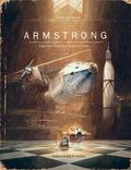 ARMSTRONG. L´AGOSARAT VIATGE D´UN  RATOLI A LA LLUNA