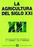 LA AGRICULTURA DEL SIGLO XXI.