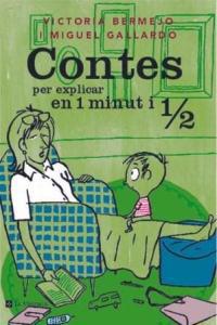 CONTES PER EXPLICAR EN 1 MINUT I 1/2