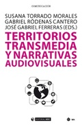 TERRITORIOS TRANSMEDIA Y NARRATIVAS AUDIOVISUALES.