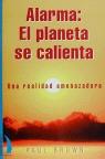 ALARMA. EL PLANETA SE CALIENTA