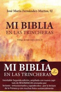 MI BIBLIA EN LAS TRINCHERAS.