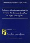 ENLACES ORACIONALES Y ORGANIZACIÓN RETÓRICA DEL DISCURSO CIENTÍFICO EN