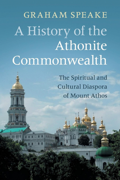 A HISTORY OF THE ATHONITE COMMONWEALTH