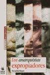 LOS ANARQUISTAS EXPROPIADORES