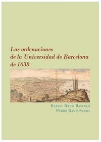 LAS ORDENACIONES DE LA UNIVERSIDAD DE BARCELONA DE 1638