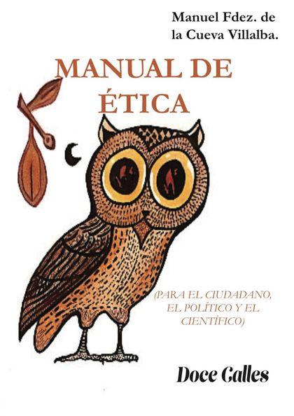 MANUAL DE ÉTICA                                                                 PARA EL CIUDADA