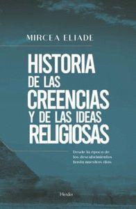 HISTORIA DE LAS CREENCIAS Y DE LAS IDEAS RELIGIOSAS. DESDE LA ÉPOCA DE LOS DESCUBRIMIENTOS HAST