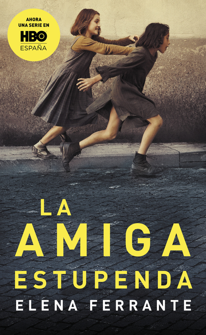 LA AMIGA ESTUPENDA (DOS AMIGAS 1).