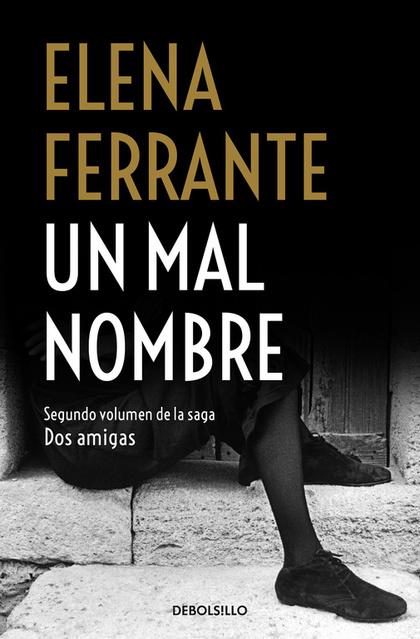 UN MAL NOMBRE (DOS AMIGAS 2).