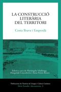 LA CONSTRUCCIÓ LITERÀRIA DEL TERRITORI. COSTA BRAVA I EMPORDÀ