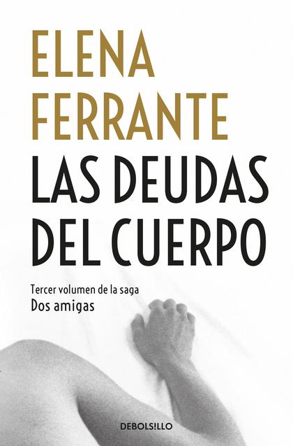 LAS DEUDAS DEL CUERPO (DOS AMIGAS 3).