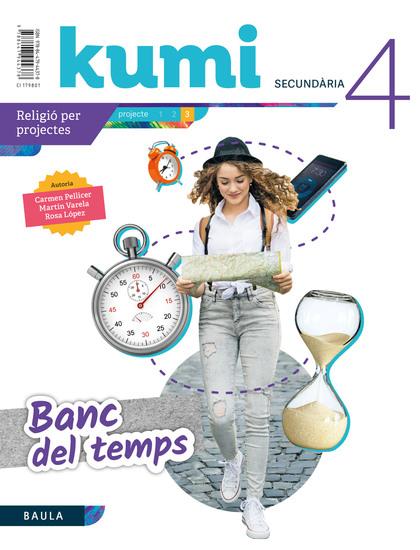 BANC DEL TEMPS 4T ESO PROJECTE KUMI