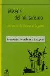 MISERIA DEL MILITARISMO: UNA CRÍTICA DEL DISCURSO DE LA GUERRA