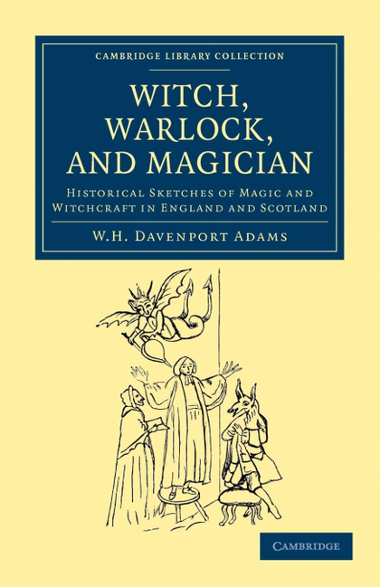 WITCH, WARLOCK, AND MAGICIAN