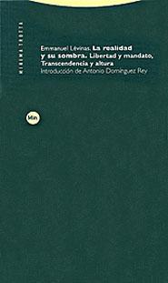LA REALIDAD Y SU SOMBRA: LIBERTAD Y MANDATO, TRANSCENDENCIA Y ALTURA