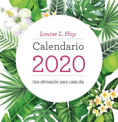 CALENDARIO LOUISE HAY 2020.