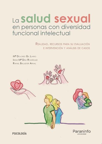 LA SALUD SEXUAL EN LAS PERSONAS CON DIVERSIDAD FUNCIONAL INTELECTUAL.