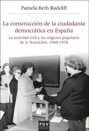 LA CONSTRUCCIÓN DE LA CIUDADANÍA DEMOCRÁTICA EN ESPAÑA