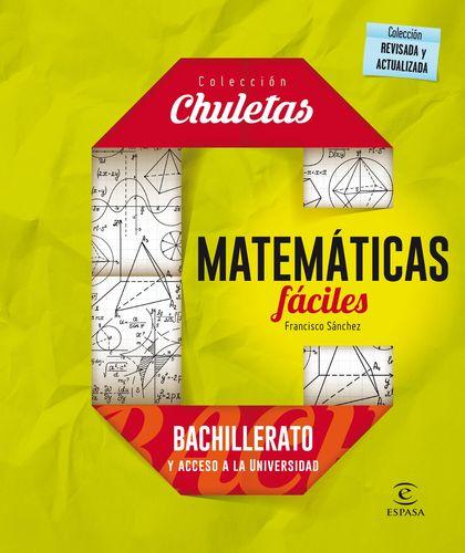MATEMÁTICAS FÁCILES PARA BACHILLERATO.