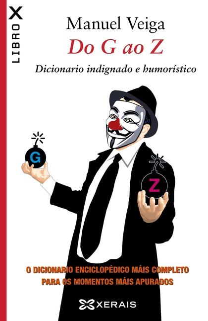 DO G AO Z : DICIONARIO INDIGNADO E HUMORÍSTICO