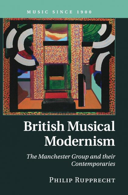 BRITISH MUSICAL MODERNISM