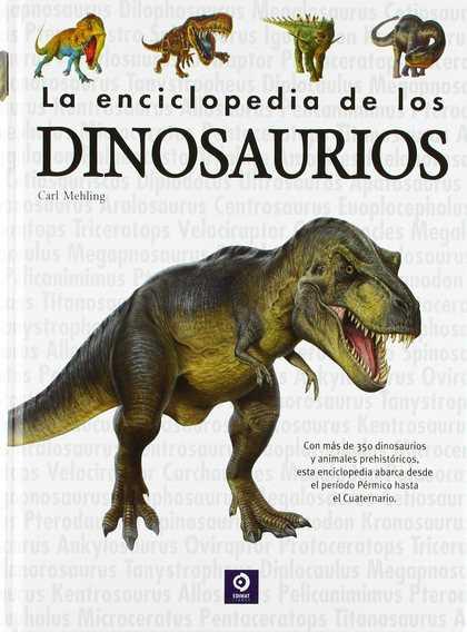 LA ENCICLOPEDIA DE LOS DINOSAURIOS.