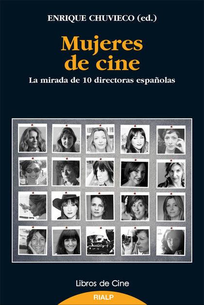 MUJERES DE CINE : LA MIRADA DE 10 DIRECTORAS ESPAÑOLAS
