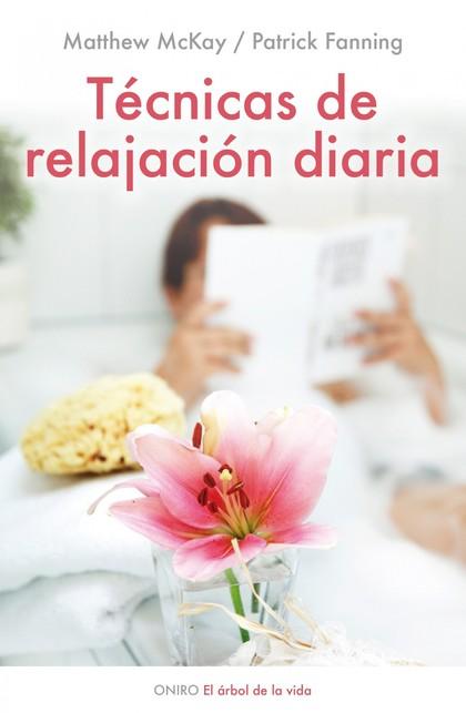 TÉCNICAS DE RELAJACIÓN DIARIA