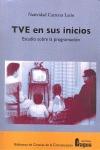 LA PROGRAMACIÓN EN LOS AÑOS PIONEROS DE TELEVISIÓN ESPAÑOLA, 1956-1962