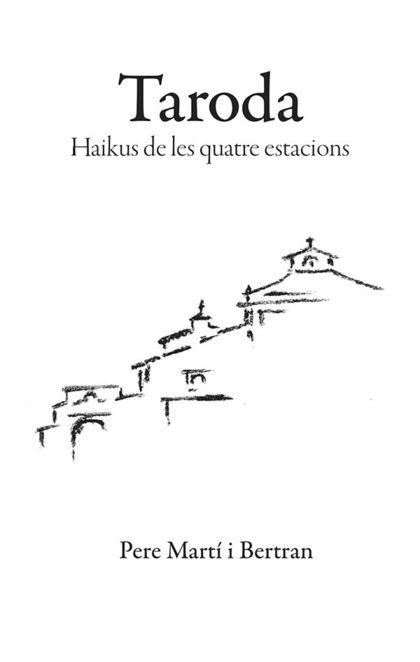 TARODA. HAIKUS DE LES QUATRE ESTACIONS.