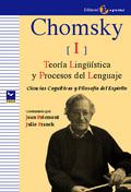 CHOMSKY I - TEORÍA LINGÜÍSTICA Y PROCESOS DEL LENGUAJE. CIENCIAS COGNITIVAS Y FILOSOFIA DEL ESP