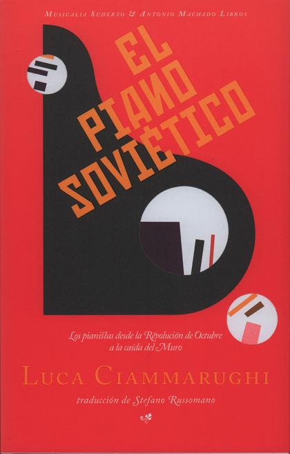 EL PIANO SOVIÉTICO                                                              LOS PIANISTAS D