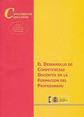 EL DESARROLLO DE COMPETENCIAS DOCENTES EN LA FORMACIÓN DEL PROFESORADO