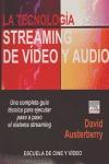 LA TECNOLOGÍA DEL STREAMING DE VÍDEO Y AUDIO