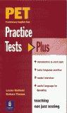 PET PRACTICE TESTS PLUS