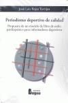 PERIODISMO DEPORTIVO DE CALIDAD : PROPUESTA DE UN MODELO DE LIBRO DE ESTILO PANHISPÁNICO PARA I