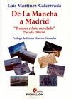 DE LA MANCHA A MADRID : ´TEMPUS RELATO NOVELADO´: DÉCADA 1950-60