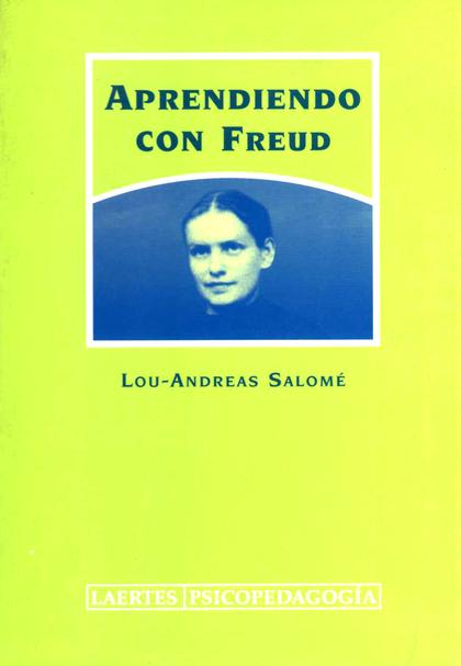 APRENDIENDO CON FREUD: DIARIO DE UN AÑO, 1912-1913